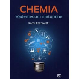 Kamil Kaznowski - CHEMIA VADEMECUM MATURALNE