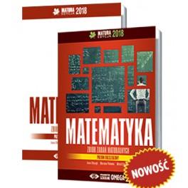I.Ołtuszyk, M.Polewka, W.Stachnik - Matematyka. Matura 2018. ZBIÓR ZADAŃ MATURALNYCH. Poziom rozszerzony