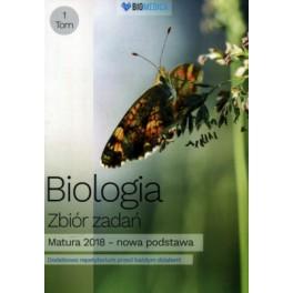 Biologia zbiór zadań Matura 2018 Tom 1 - poziom rozszerzony. Praca zbiorowa.