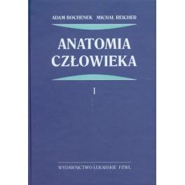Anatomia BOCHENKA - TOM 1, Adam Bochenek, Michał Reicher