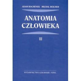 Anatomia BOCHENKA - TOM 3, Adam Bochenek, Michał Reicher