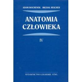 Anatomia BOCHENKA - TOM 4, Adam Bochenek, Michał Reicher
