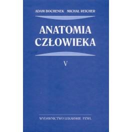 Anatomia BOCHENKA - TOM 5, Adam Bochenek, Michał Reicher