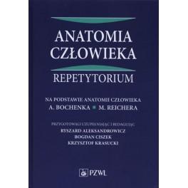 ANATOMIA CZŁOWIEKA. REPETYTORIUM. Ryszard Aleksandrowicz, Bogdan Ciszek