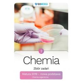 Chemia zbiór zadań matura 2019 Tom 2 - poziom rozszerzony.  Justyna Czechowicz